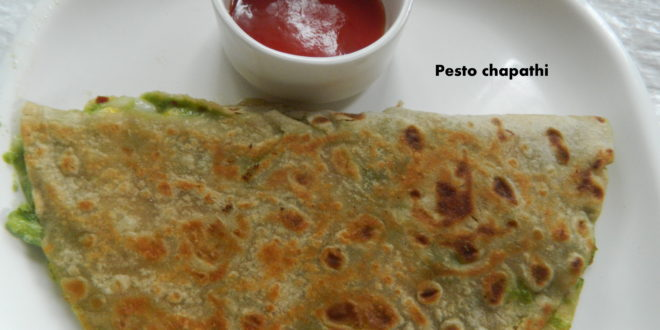 Pesto Chapathi Quesadilla